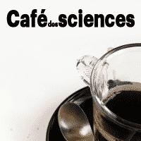 Un Café des Sciences au Café Sauvage