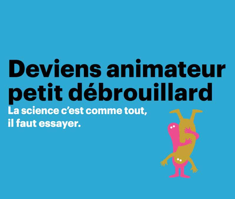 Nantes⎜Formation à l'animation scientifique : du 24 au 28 février 2020