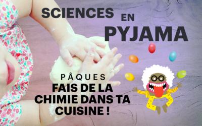 Nantes. Sciences en pyjama – De la chimie à Pâques !