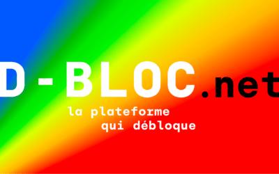 D-Bloc.net : la plateforme qui débloque.