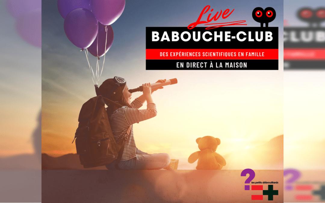 Babouche Club (en ligne & en live) Mercredi 10 juin 2020 à 16h
