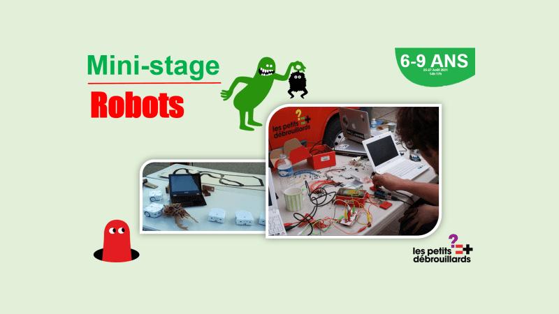 Vannes 6-9 ANS Mini-Stage Robots 23-24 Août 2021