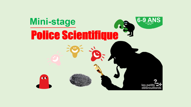Vannes 6-9 ANS Mini-Stage Police Scientifique 19-21 Octobre 2020