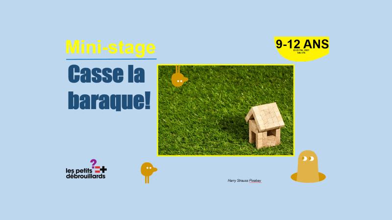 Vannes 9-12 ANS Mini-Stage Casse la baraque 22 & 23 Février 2021