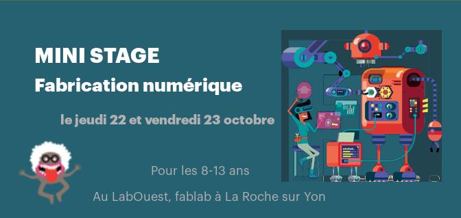 [La Roche-sur-Yon] Mini-stage Fabrication Numérique